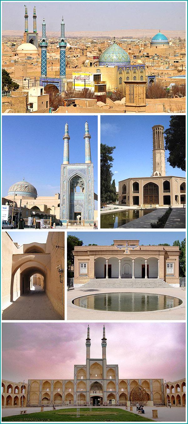 Vues de Yazd. De haut en bas et de droite à gauche: panorama de Yazd; la mosquée Jame; Bad Gir Yazd Dolat Abad ; ruelle traditionnelle; le temple du feu; la mosquée Amir Chakhmagh.