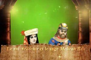 Le roi Ardéchir et le sage Mehran Béh