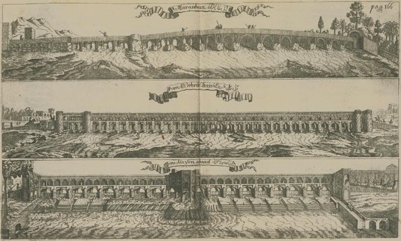 Le pont Mârmân, le Si-o-Se-Pol et le pont Qaju en 1685.